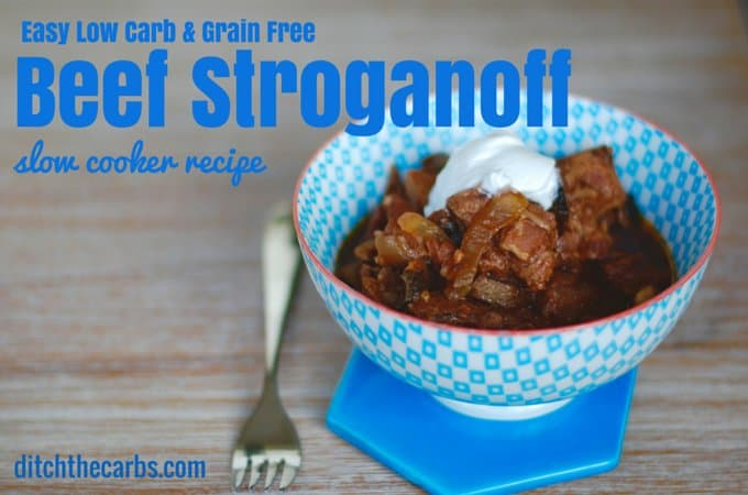 Try this easy recipe for low carb beef stroganoff in the slow cooker. #glutenfree #lchf #lowcarb | ditchthecarbs.com