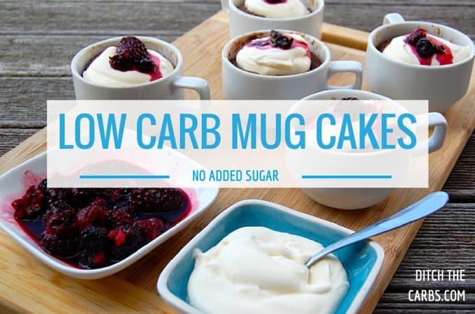 These Are The Best Low Carb Mug Cakes I Have Made They Free From