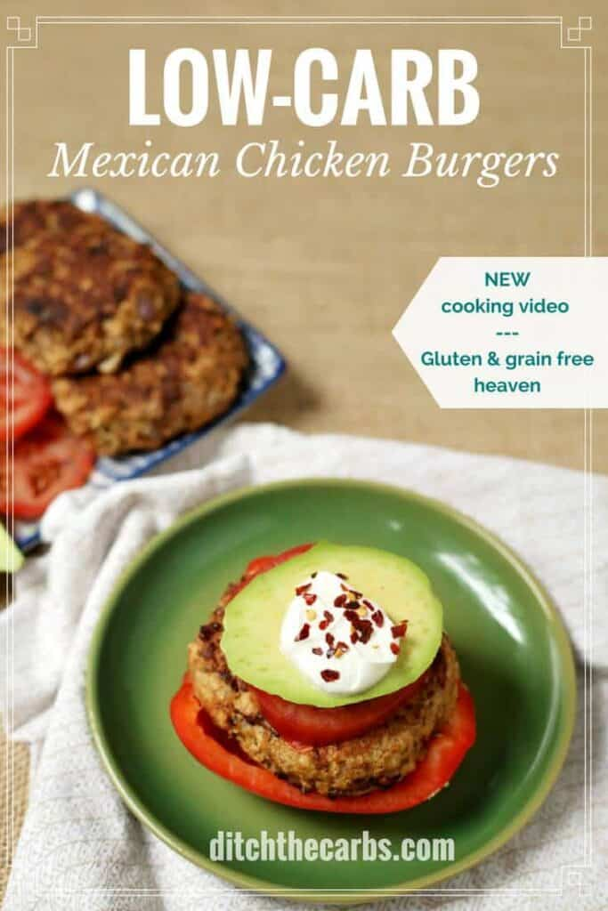 Low-carb Mexican chicken burgers can be ready in 15 minutes, start to finish. The perfect low carb, keto, grain free, healthy family meal. Watch the new cooking video. | ditchthecarbs.com