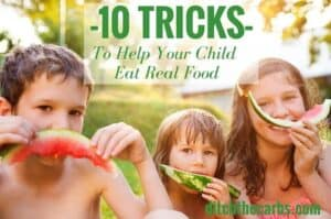 This is a must read for all parents. 10 tricks and tips to help your child eat real food, low carb food and healthy food. See how to remove bread from their diet, deep fried food, make lunch boxes and ditch the soda. | ditchthecarbs.com