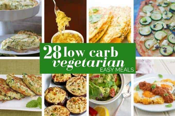28 Incredible Low Carb Vegetarian Meals