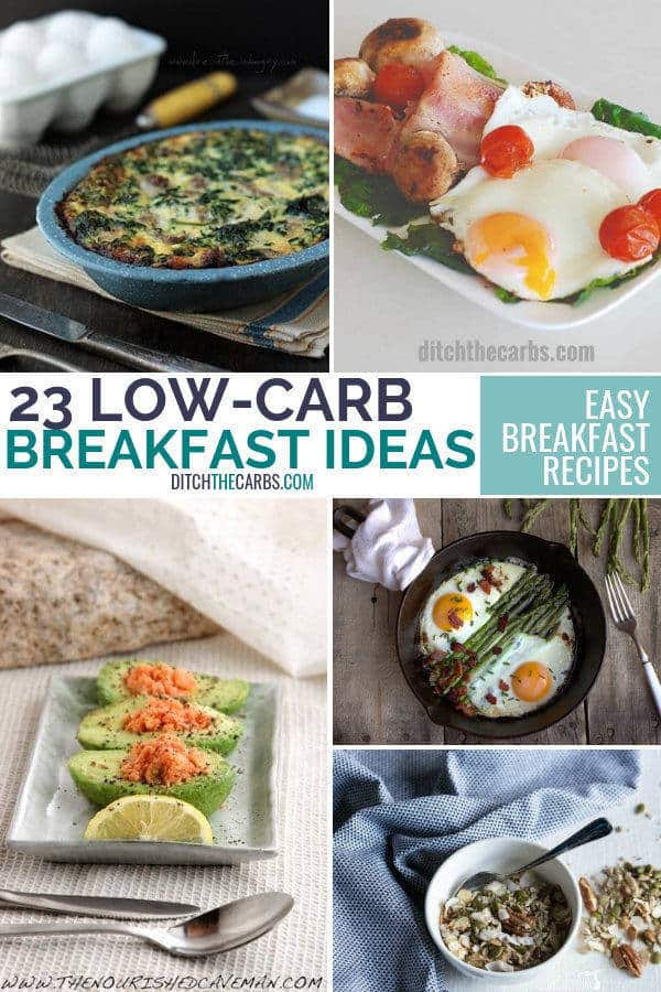 23 easy low carb breakfast ideas - awesome recipes that are quick, healthy and sugar free. | ditchthecarbs.com