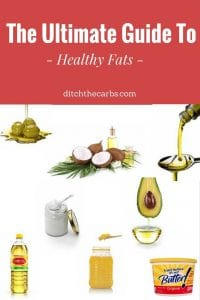 The Ultimate Guide To Healthy Fats - which to use for cooking, baking, salads or frying. Learn which to use and which to avoid. | ditchthecarbs.com