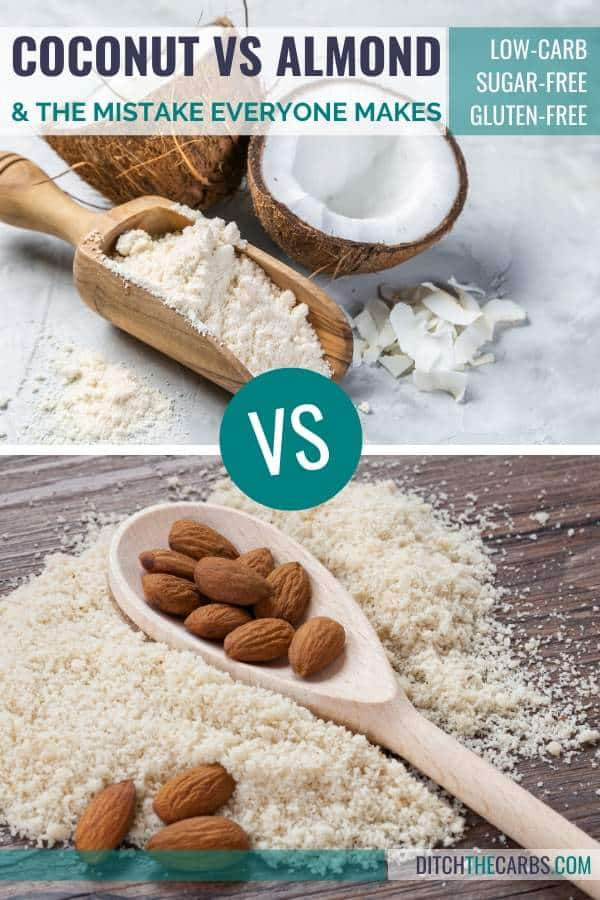 Coconut Flour Vs Almond Flour The One Mistake Everyone Makes