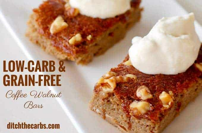 Whoah!! Low Carb And Grain Free Coffee Walnut Bars . | ditchthecarbs.com