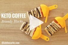 What the???? Keto coffee brandy blocks? Yes please, pass one over. | ditchthecarbs.com