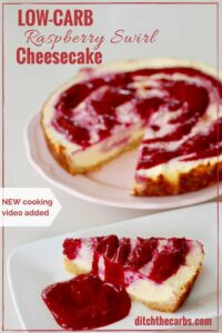Incredible recipe for low-carb raspberry swirl cheesecake. It's gluten free, grain free, sugar free and perfect for dinner parties. | ditchthecarbs.com