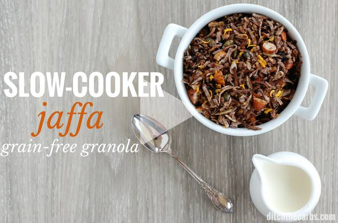 How to make easy Slow Cooker Jaffa Grain-Free Granola - it's super healthy, super yummy recipe that's also sugar free, gluten free, low carb and super simple to make tonight. | ditchthecarbs.com