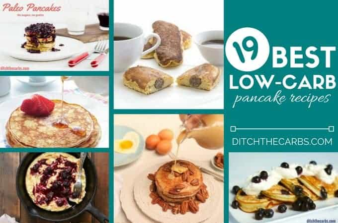 The ultimate guide to the Best Low Carb Pancakes from the top low carb and keto websites. This is the ONLY guide you'll ever need to find the best recipes for low-carb pancakes | ditchthecarbs.com