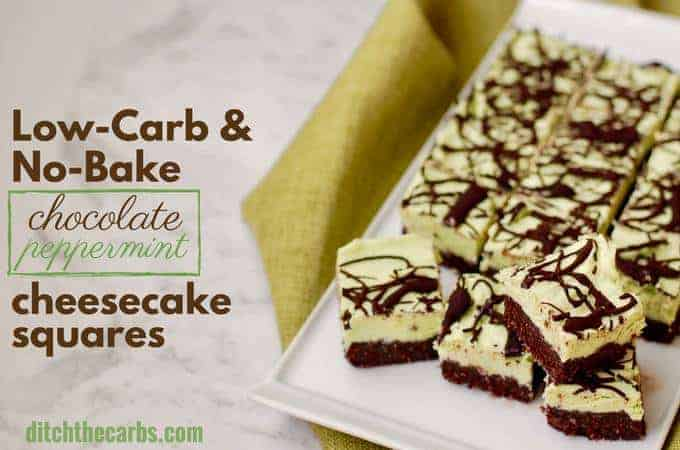 Easy sugar free and gluten free recipe for no bake chocolate peppermint cheesecake squares. #nobake #cheesecake #glutenfree #sugarfree #keto | ditchthecarbs.com