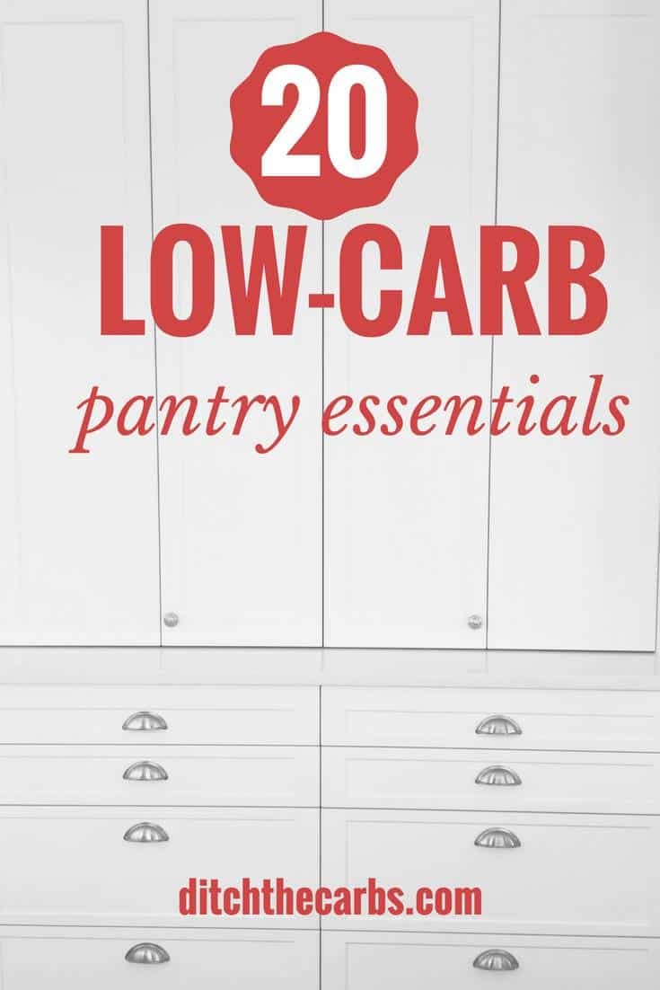 20 Low-carb pantry essentials - this list is genius! #lowcarb #glutenfree #sugarfree #keto #pantry | ditchthecarbs.com