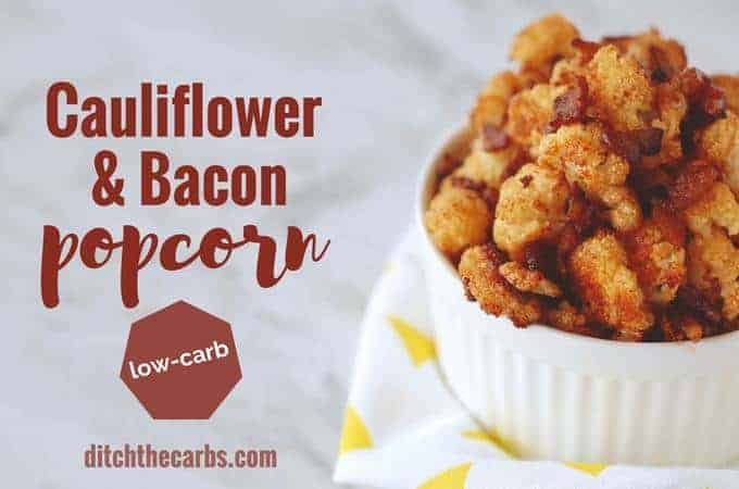 Low-carb cauliflower bacon popcorn - perfect healthy keto snack. #keto #lowcarb #glutenfree #popcorn #ketosnack