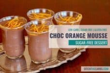 Sugar-free chocolate orange mousse - how to enjoy a healthy dessert without ruining all your dieting goals. #sugarfree #sugarfreechocolate #lowcarb #lowcarbdessert #healthychocolate #healthydessert #ketodessert #ketochocolate