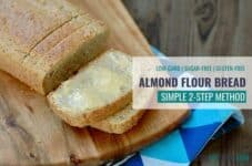 healthy low-carb almond flour bread and butter on bread board