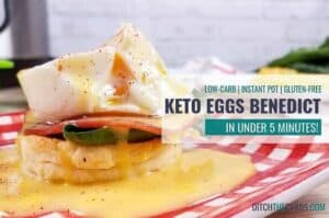 Wow, breakfast in under 5 minutes! #ketoeggsbenedict #instantpot #ditchthecarbs #lowcarb #keto #glutenfree #sugarfree #healthyrecipes #familymeals