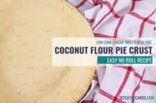 Easy no roll low-carb coconut flour pie crust. #lowcarbcoconutflourpiecrust #piecrust #lowcarb #keto