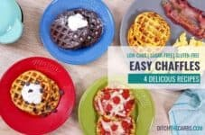 Chaffles are easy and delicous! They will become your new obsession! #chaffles #chaffles4ways #ditchthecarbs #lowcarb #keto #glutenfree #sugarfree #healthyrecipes #familymeals