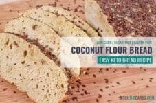 Easy healthy homemade keto coconut flour bread 1.7g net carbs